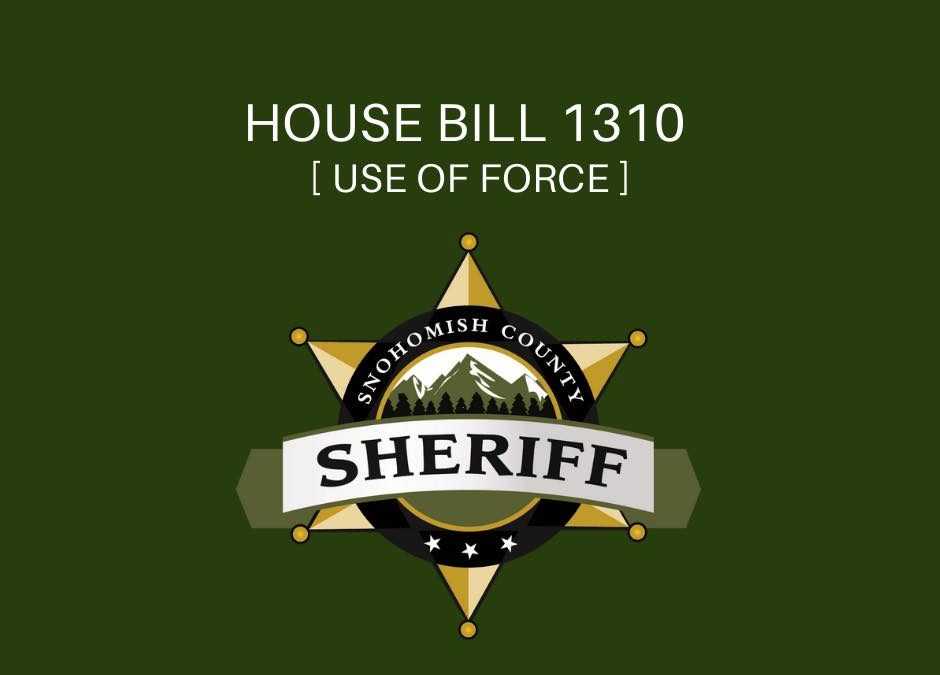 House Bill 1310 – Use of Force